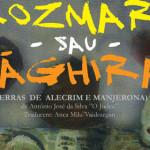"""PREMIERĂ: """"Rozmarin sau Măghiran"""", la Teatrul Tony Bulandra ..."""